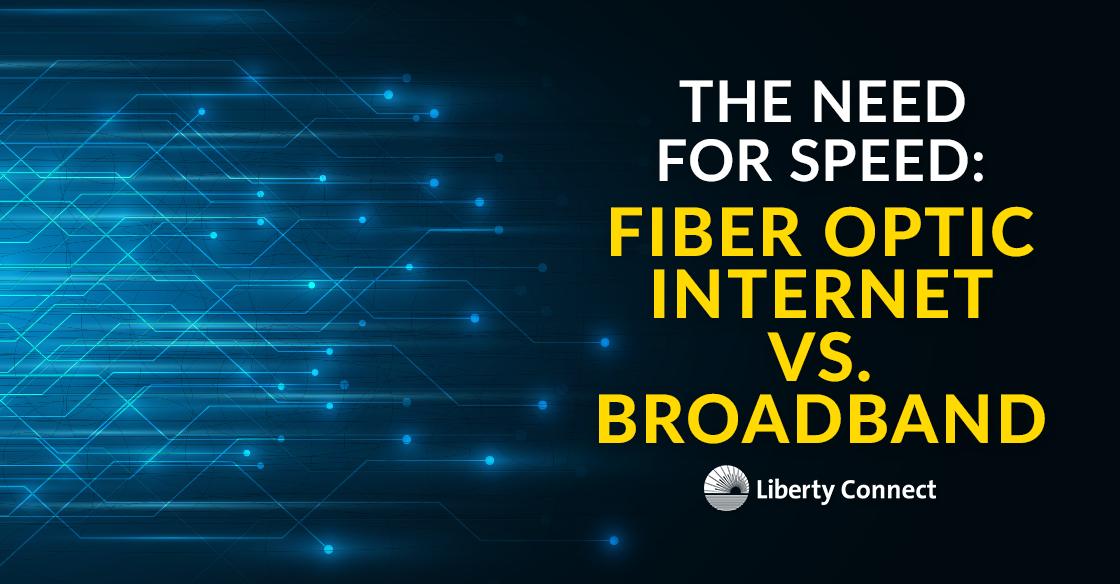 Fiber optic internet vs. broadband